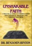 Unshakeable Faith by Dr. Benjamin Hinton